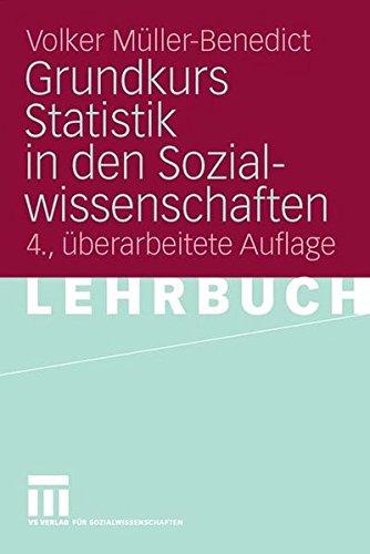 grundkurs-statistik-in-den-sozialwissenschaften-eine-leicht-verstndliche-anwendungsorientierte-einf-hrung-in-das-sozialwissenschaftlich-notwendige-statistische-wissen