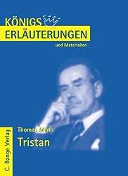 Königs Erläuterungen und Materialien, Bd.470, Tristan