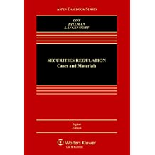 Securities Regulation: Cases and Materials (Aspen Casebook Series)