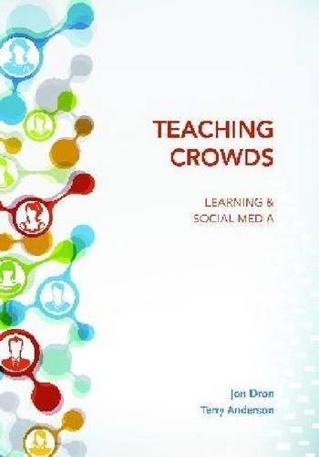 Teaching Crowds (Issues in Distance Education) by Jon Dron (2014-09-18)