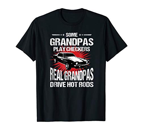 Some Grandpas Play Checkers T-shirt, Cars, Racing