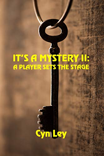 A Player Sets the Stage (It's a Mystery Book 2) by [Ley, Cyn]