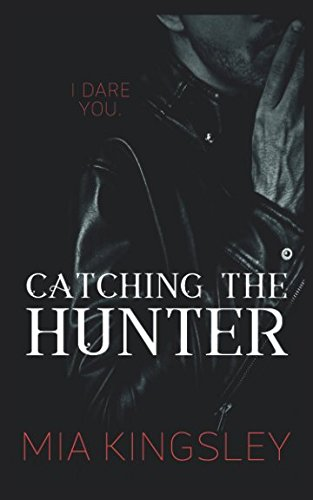Catching The Hunter (The Twisted Kingdom, Band 4)