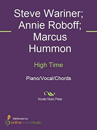 High Time Kindle Edition By Annie Roboff Marcus Hummon Steve