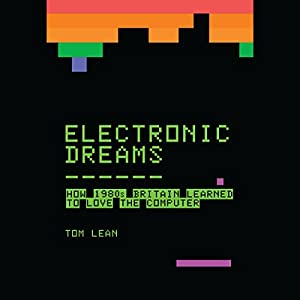 Electronic Dreams Audiobook