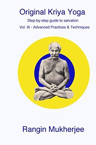 Pdf Download Original Kriya Yoga Volume Iii Step By Step Guide To Salvation Full Download By Rangin Mukherjee Includederhe