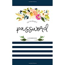 Password book: A Premium Journal And Logbook To Protect Usernames and Passwords: Modern Password Keeper, Vault, Notebook and Online Organizer with Modern Calligraphy Cover
