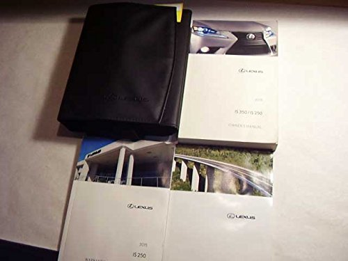 2015 Lexus IS 350 Owners Manual , used