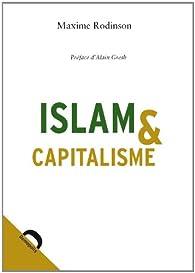 Islam et capitalisme par Maxime Rodinson