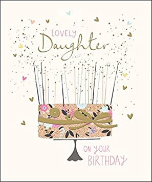 Lovely Daughter Happy Birthday Greeting Card Peach Prosecco Range Cards