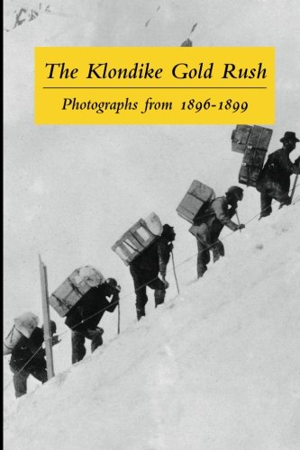 the-klondike-gold-rush-photographs-from-1896-1899