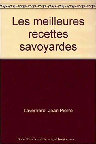 Livre Les meilleures recettes savoyardes epub, pdf