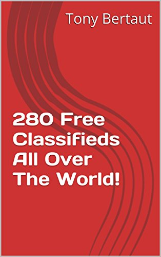 280 Free Classifieds All Over The World!: Classified Ads You Can