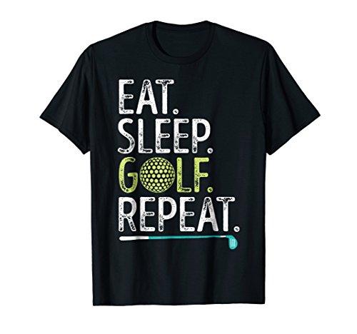 Eat Sleep Golf Repeat T shirt Golfing Golfer Men Women Kids