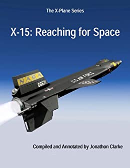 X-15: Reaching for Space (The X-Plane Series Book 1)