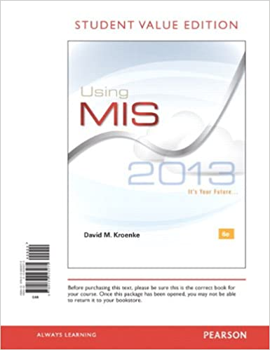 Using mis student value edition 6th edition david m kroenke using mis student value edition 6th edition 6th edition by david m kroenke fandeluxe Choice Image