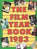 The Film Yearbook, 1983, Al Clark, 0394624653