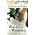 Wife by Wednesday (Weekday Brides Series, Book 1)