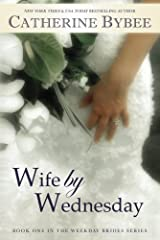 Wife by Wednesday (Weekday Brides Series, Book 1) Kindle Edition