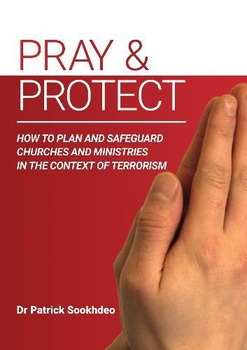 Pray & Protect: How to Plan and Safeguard Churches and Ministries in the Context of Terrorism