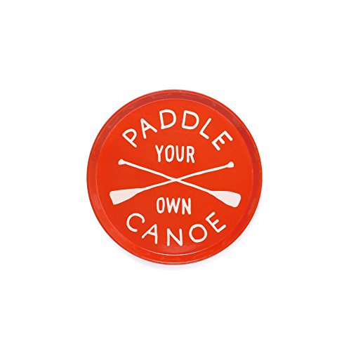 Izola Round Entertainment Food Drink Serving Tray - Paddle Your Own Canoe (Ideas Room Furniture Breakfast)