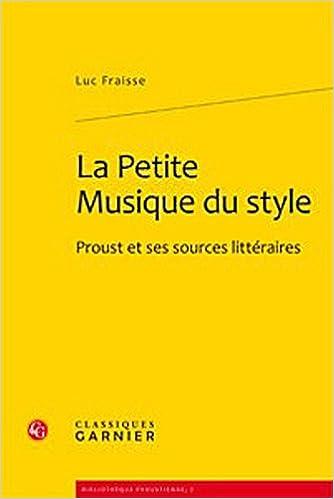 Livres gratuits en ligne La Petite Musique du style : Proust et ses sources littéraires epub pdf