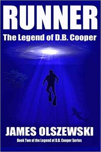 Runner: The Legend of D.B. Cooper (Volume 2): James Jon ...
