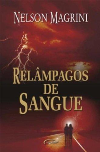 Relampagos De Sangue (Em Portuguese do Brasil) ebook