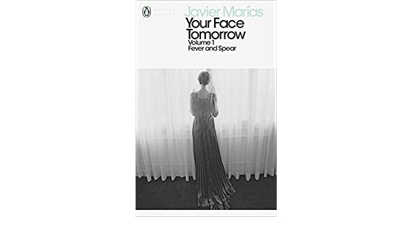 Your Face Tomorrow, Volume 1: Fever and Spear (Penguin Modern ...