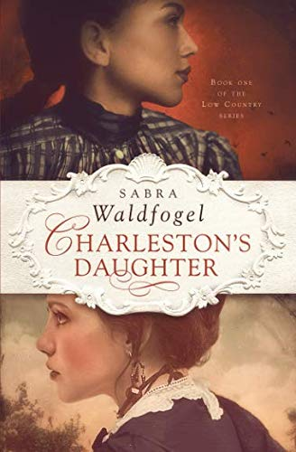 Charleston's Daughter (The Low Country Series)