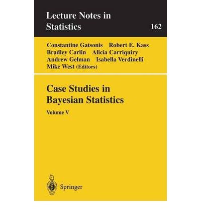 [(Case Studies in Bayesian Statistics: v. 5)] [Author: Constantine Gatsonis] published on (November, 2001) ebook