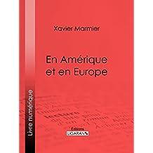 En Amérique et en Europe (French Edition)
