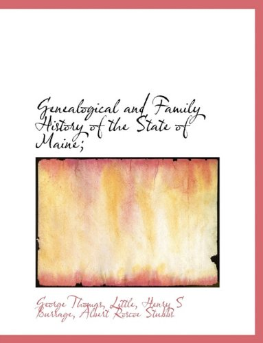 Download Genealogical and Family History of the State of Maine; pdf epub