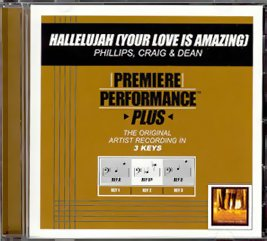 Premiere Performance Plus - Hallelujah (Your Love is Amazing) by Sparrow Records