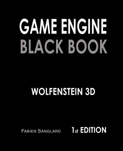 Game Engine Black Book: Wolfenstein 3D by CreateSpace Independent Publishing Platform