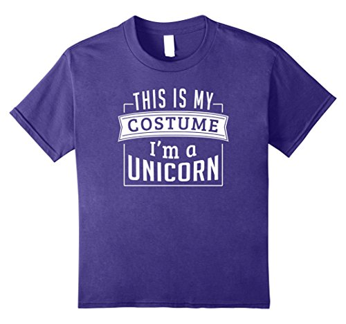 Last Minute Costume Ideas For Girls (Kids Last Minute Costume Ideas - This Is My Costume I'm A Unicorn 10 Purple)