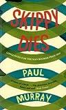 """""""Skippy Dies"""" av Paul Murray"""