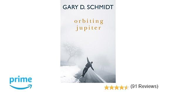 Amazon.com: Orbiting Jupiter (9780544462229): Gary D. Schmidt: Books