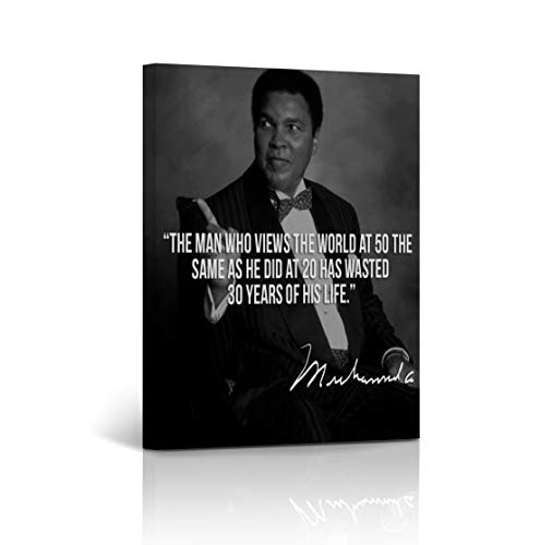 Muhammad Ali Inspirational Quote Canvas Print The Man Who Views The World at 50 The Same As He Did at 20 Has Wasted 30 Years of His Life. Wall Art - Ready to Hang -%100 Handmade in The USA 12x8