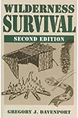 Wilderness Survival 2nd (second) edition Text Only Paperback