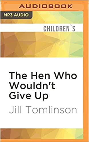 Book The Hen Who Wouldn't Give Up