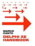 img - for Delphi XE Handbook: A Guide to New Features in Delphi XE by Marco Cant?1 (2011-06-16) book / textbook / text book