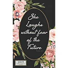 She Laughs Without Fear 2019 Weekly Monthly: 12 Month Inspirational Christian Planner Small Portable Diary with Vertical Calendar Days and Appointment Agenda