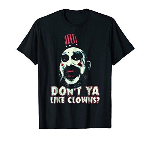 Don't Ya Like Clowns Scary T-shirt For Halloween Tee