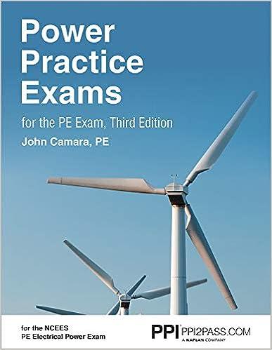 Power Practice Exams For The PE Exam John A Camara PE