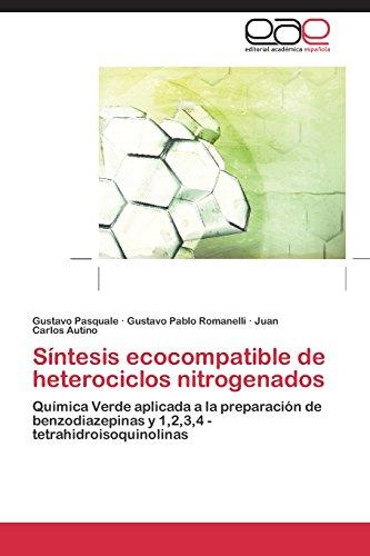 Descargar Libro Sintesis Ecocompatible De Heterociclos Nitrogenados Pasquale Gustavo