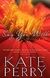 Say You Will (A Summerhill Novel Book 1)