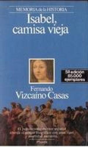 Isabel, camisa vieja : Vizcaino Casas, Fernando: Amazon.es ...