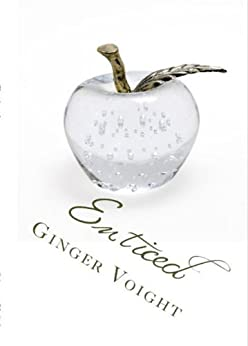 Enticed (The Fullerton Family Saga Book 1) by [Voight, Ginger]