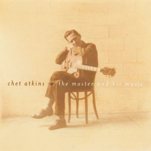 Chet Atkins - The Master And H...